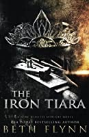The Iron Tiara (Nine Minutes Novel)