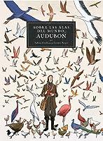 Sobre las alas del mundo, Audubon