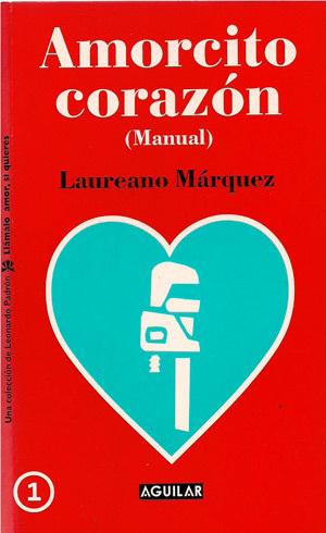 Amorcito Corazón, Manual (Llámalo amor, si quieres, #1)