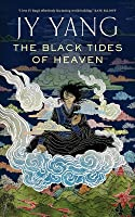 The Black Tides of Heaven (Tensorate #1)
