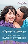 The Sound of Romance (Legacy of the Heart #2)
