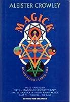 Magick: Liber ABA, Book Four, Parts I-IV