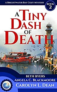 A Tiny Dash of Death  (A Brightwater Bay Cozy Mystery, #2)
