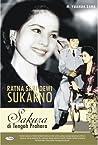 Sakura Di Tengah Prahara: Biografi Ratna Sari Dewi Sukarno