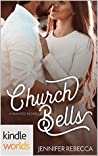 Church Bells (Kindle Worlds Novella)