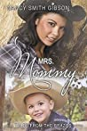 Mrs. Mommy (Tales from the Brazos)