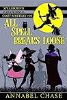 All Spell Breaks Loose (Spellbound #10)