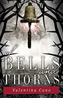 Of Bells and Thorns (The Rose Master Book 2)