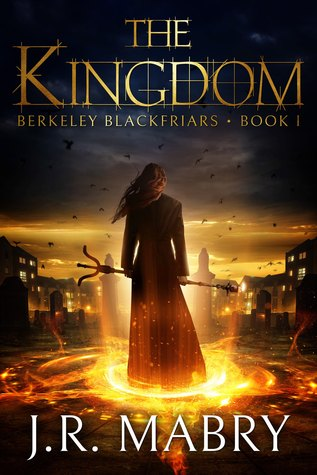 The Kingdom by J.R. Mabry