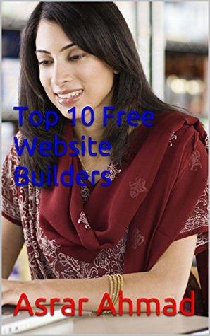 Top 10 Free Website Builders (Online Earning Book 2)