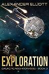 Exploration (Galactic Neighborhood #3)