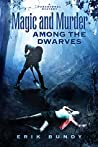 Magic and Murder Among the Dwarves (Crying Woman Road #1)