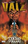 Vaiz, Cilt 1  by Garth Ennis
