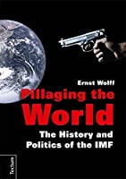 Pillaging the World