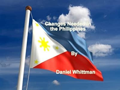 Changes Needed in the Philippines