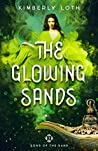The Glowing Sands (Sons of the Sand #3)