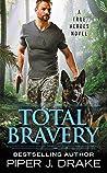 Total Bravery (True Heroes, #4) ebook download free