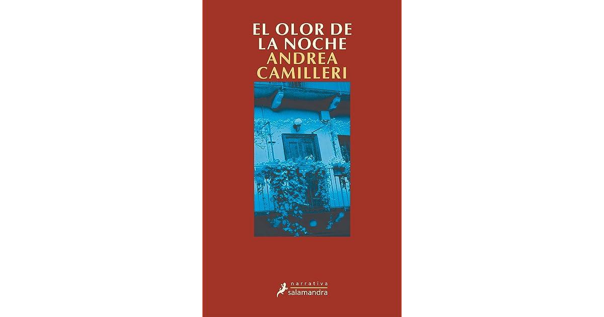 El Olor de La Noche by Andrea Camilleri