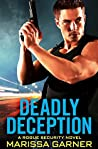 Deadly Deception (Rogue Security #2)