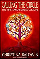 Calling The Circle: The First And Future Culture