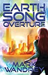 Overture (Earth Song Cycle Book 1)