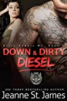 Down & Dirty: Diesel (Dirty Angels MC, #4)
