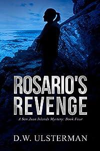 Rosario's Revenge (San Juan Islands Mystery Book 4)