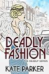 Deadly Fashion (Deadly #3)