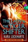 The Lady and the Tigershifter (Space Shifters Chronicles, #1.5)