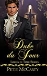Duke du Jour (Lords in Time Series)