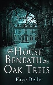 The House Beneath the Oak Trees