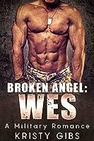 Broken Angel: Wes