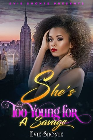 She's Too Young for a Savage (She's Too Young for a Savage Book 1)