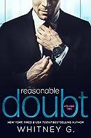 Reasonable Doubt: Volume 2 (Reasonable Doubt, #2)
