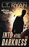 Into The Darkness (Mitch Tanner #2)