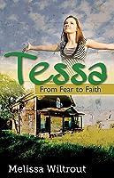 Tessa: From Fear to Faith