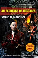 An Exchange of Hostages (Jurisdiction, #1)