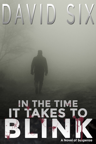IN THE TIME IT TAKES TO BLINK (Bruno  Salvanian #1)