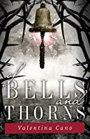 Of Bells and Thorns (The Rose Master, #2)