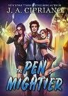 The Pen is Mightier (The Pen is Mightier #1)