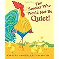 The Rooster Who Would Not Be Quiet! With Read Along CD