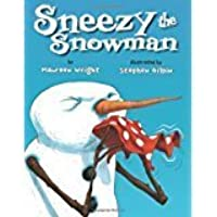 Sneezy the Snowman with read along CD