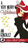 A Very Merry Witchmas (Main Street Witches, #4)