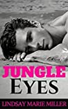 Jungle Eyes: An Action Adventure Romance (Stranded in Paradise, #1)