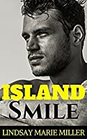 Island Smile: An Action Adventure Romance (Stranded in Paradise, #2)