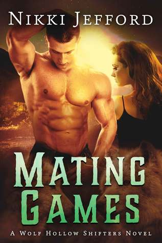 Mating Games (Wolf Hollow Shifters, #2)
