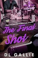The Final Shot (The Liquor Cabinet Series Book 4)
