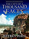 The City of a Thousand Faces (The Welkin Duology #1)