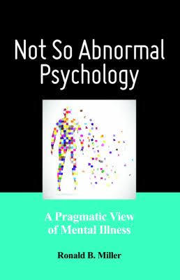 Not-So-Abnormal-Psychology-A-Pragmatic-View-of-Mental-Illness