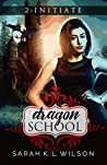 Initiate (Dragon School #2)